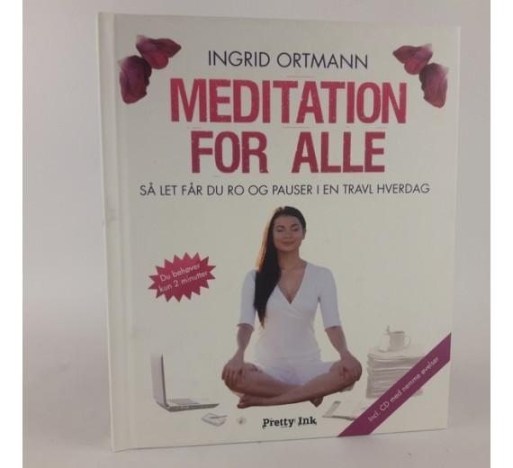 Meditation for alle af Ingrid Ortmann