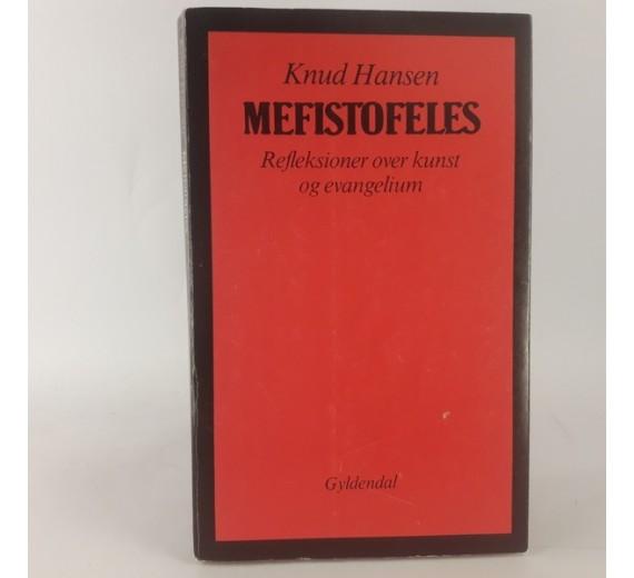Mefistofeles - refleksioner over kunst og evangelium af Knud Hansen