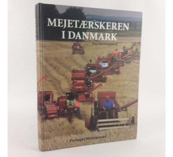 Mejetærskeren i Danmark af Kaj Holmegaard