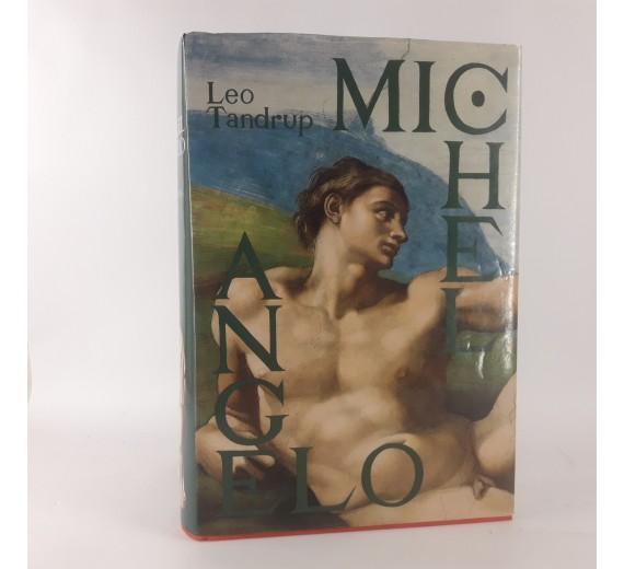 Michelangelo - skønhedens gru af Leo Tandrup