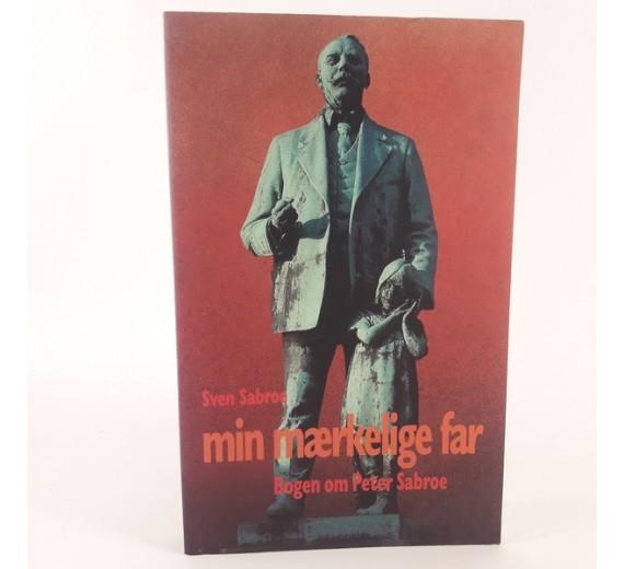 Min mærkelige far skrevet af Sven Sabroe