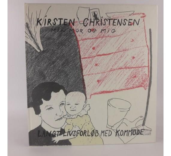 Mig og min mor - langt livsforløb med kommode af Kirsten Christensen