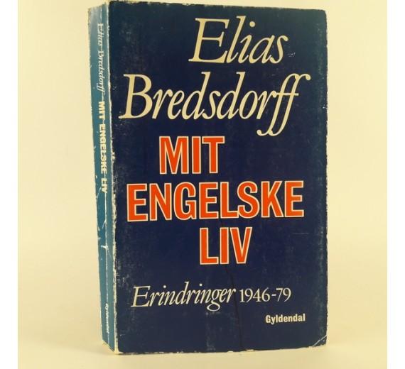Mit engelske liv. Erindringer 1946-1979 skrevet af Elias Bredsdorff