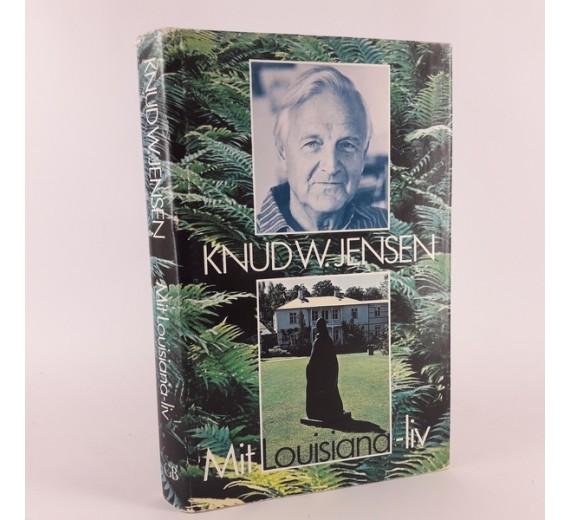 Mit Lousiana-liv af Knud W. Jensen.