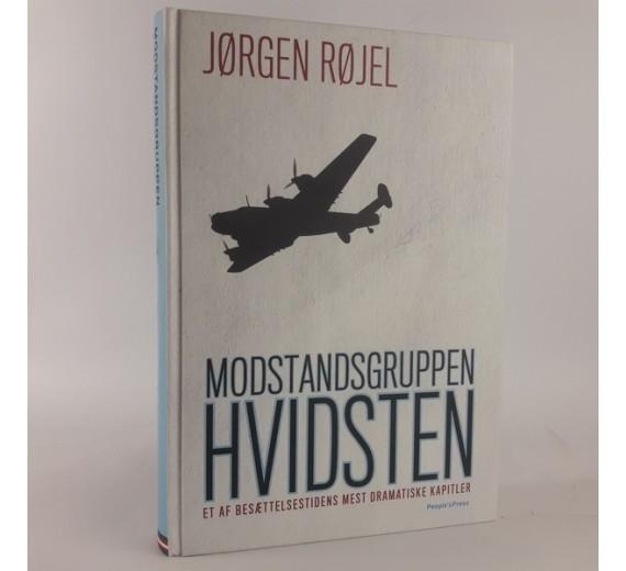 Modstandsgruppen Hvidsten af Jørgen Røjel