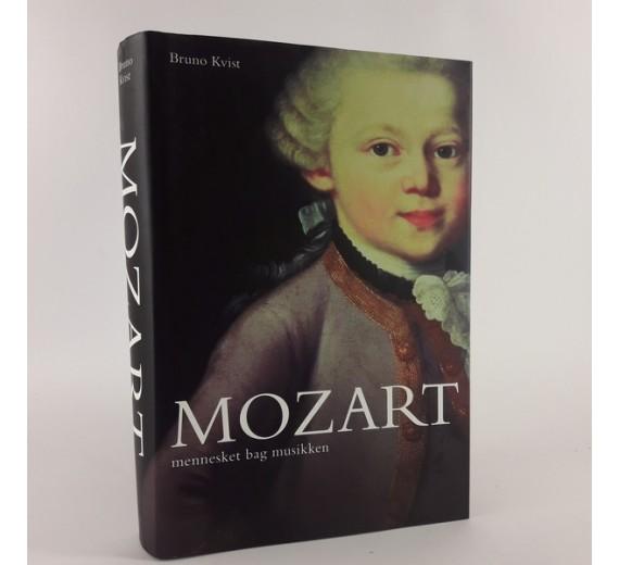 Mozart - Mennesket bag musikken, af Bruno Kvist.