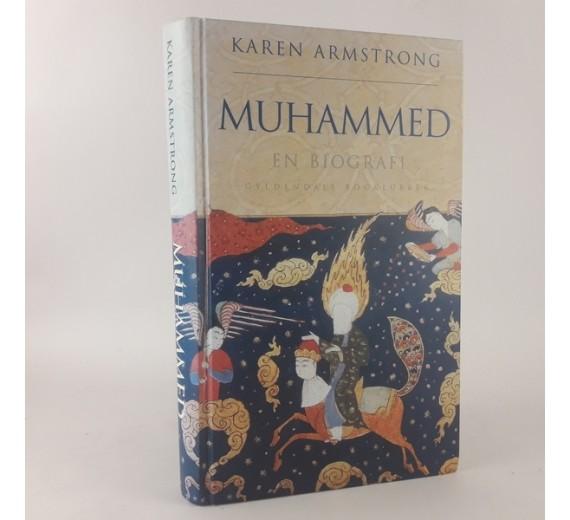 Muhammed en biografi af Karen Armstrong