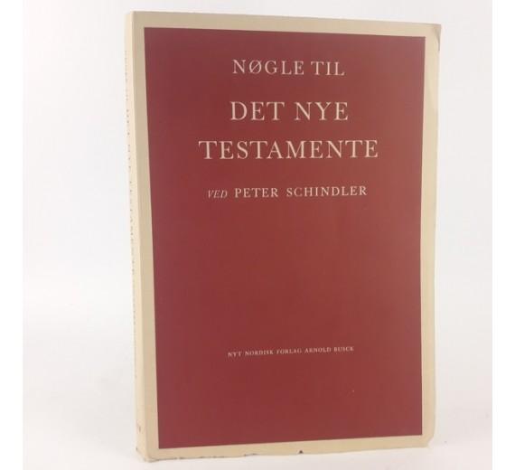 Nøgle til det nye testamente af Peter Schindler