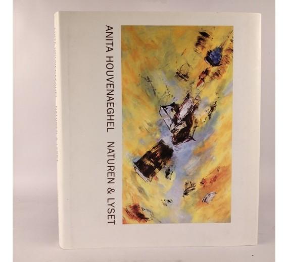 Naturen & Lyset af Anita Houvenaeghel