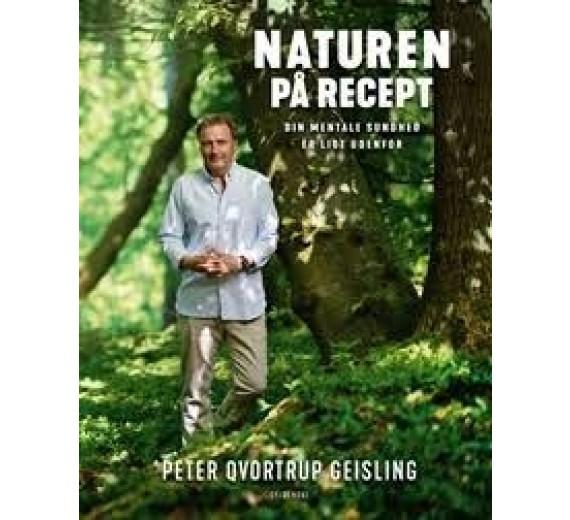 Naturen på recept - Din mentale sundhed er lige udenfor. Af Peter Qvortrup Geisling