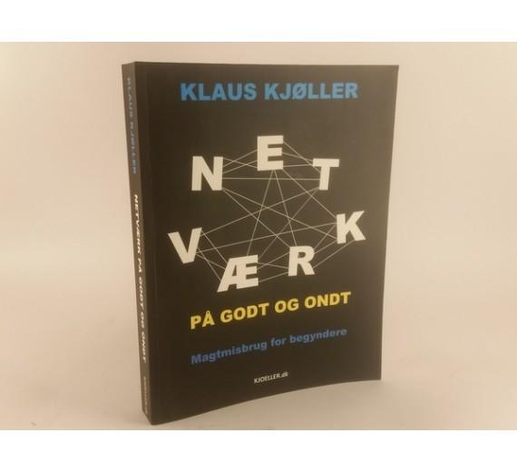Netværk på godt og ondt af Klaus Kjøller
