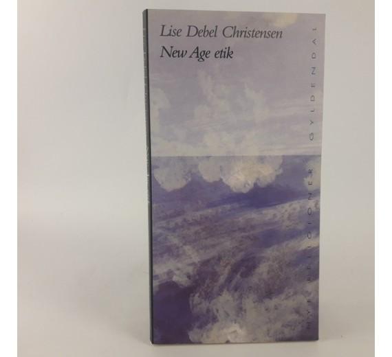 New Age Etik af Lise Debel Christensen,