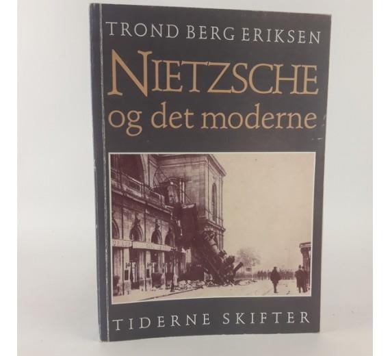 Nietzsche og det moderne af Trond Berg Eriksen