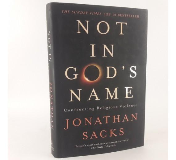 Not in God's Name - Confronting Religious Violence af Jonathan Sacks