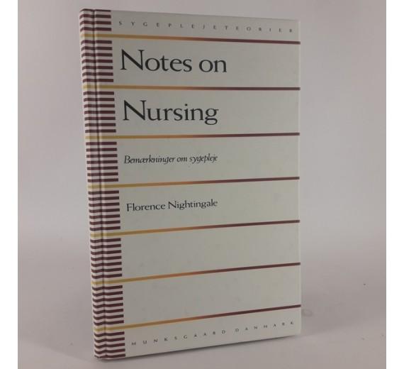 Notes on Nursing / bemærkninger om sygepleje af Nightingale, Florence
