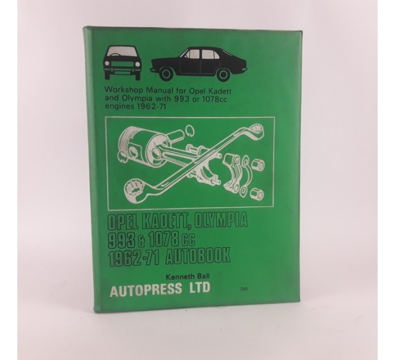 Workshop manual for Opel Kadett, Olympia 993 & 1078 cc 1962–71 Autobook