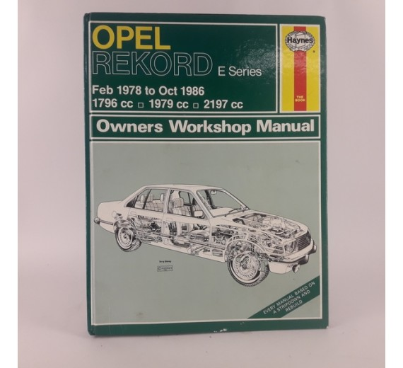 Opel Rekord E Series Feb 1978 – Oct 1984