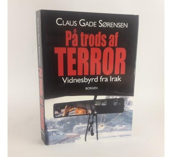 På trods af terror af Claus Gade Sørensen