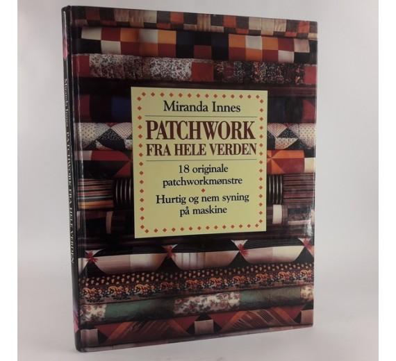 Patchwork fra hele verden af Miranda Innes