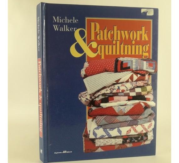 Patchwork & quiltning af Michele Walker