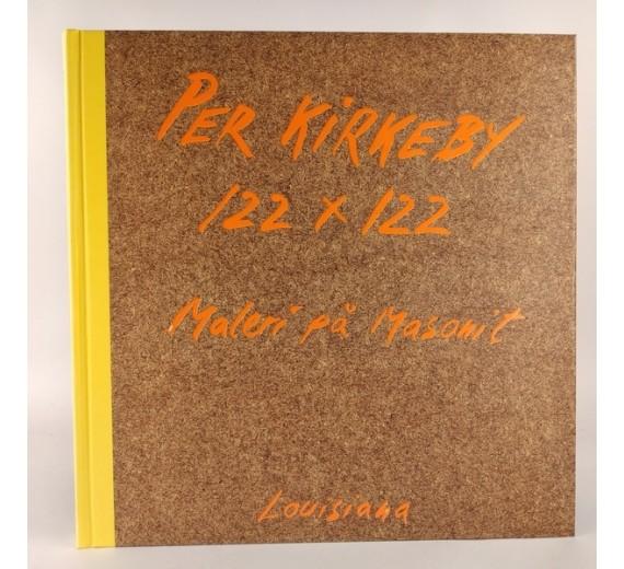 Per Kirkeby 122 x 122 - maleri på masonit af Michael Juul Holm og Poul Erik Tøjner