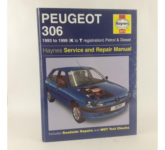 Peugeot 306 - Service and Repair Manual.1993 to 1999 (K to T registration) Petrol & Diesel