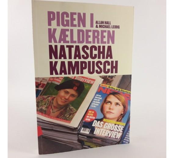 Pigen i kælderen- Natascha Kampusch af Allan Hall & Michael Leidig