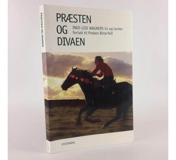 Præsten og divaen - Inge-Lise Wagners liv og tanker fortalt til Preben Østerfelt