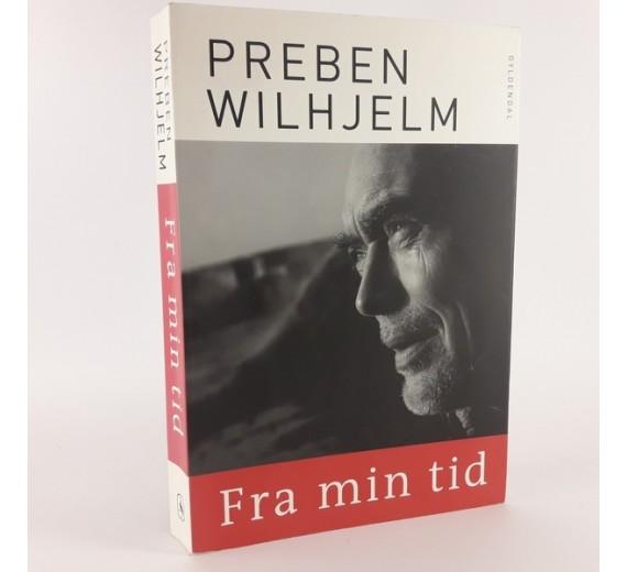 Fra min tid - skrevet af Preben Wilhjelm