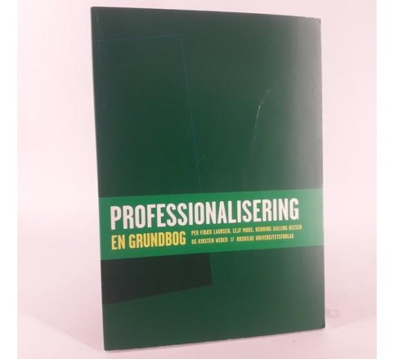 LAURSEN, PER FIBÆK: Professionalisering. En grundbog.