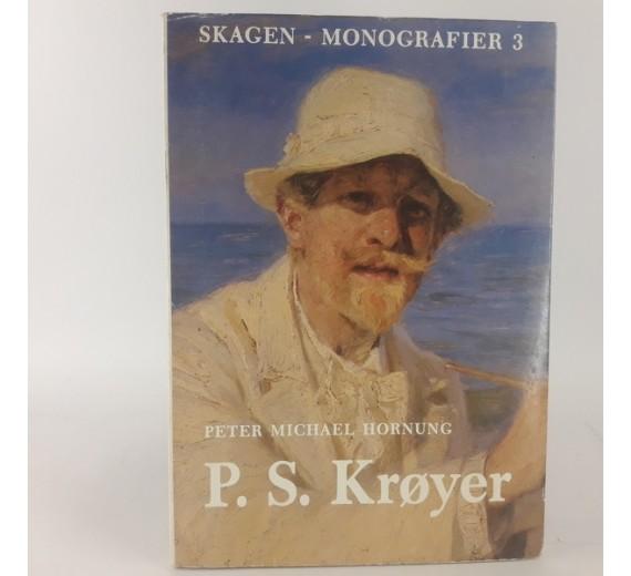 P.S.Krøyer - Skagen monografier 3 af Peter Michael Hornung