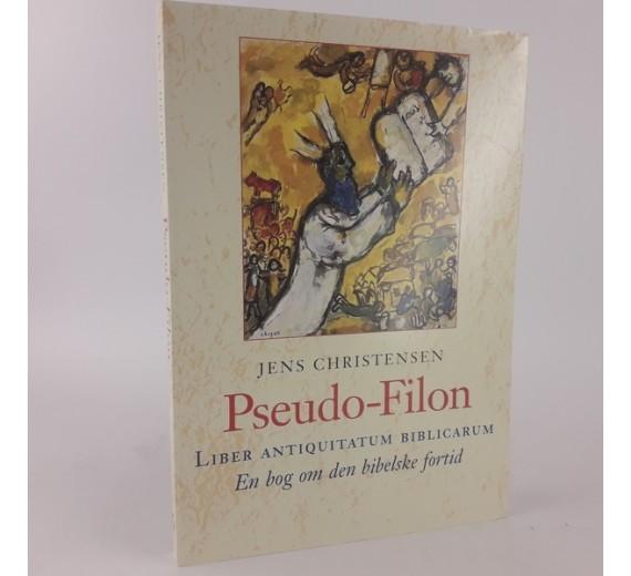 Pseudo-Filon - Liber antiquitatum biblicarum - En bog om den bibelske fortid Af Jens Christensen