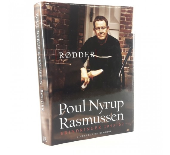 Rødder af Poul Nyrup Rasmussen - Erindringer 1943-62