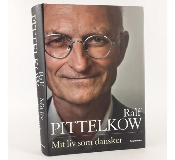 Mit liv som Dansker af Ralf Pittelkow.