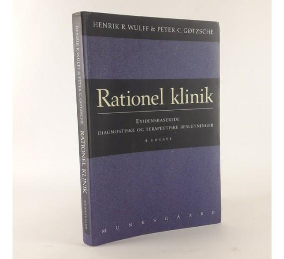 Rationel klinik af Wulff, Henrik R. og Peter C. Gøtzsche