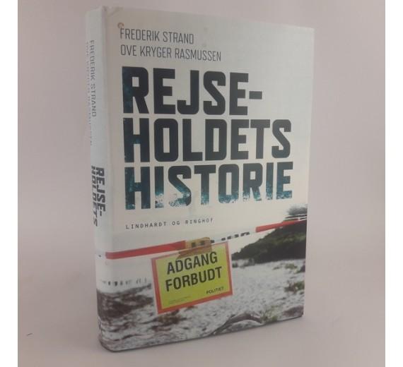 Rejseholdets historie af Frederik Strand & Ove Kryger Rasmussen