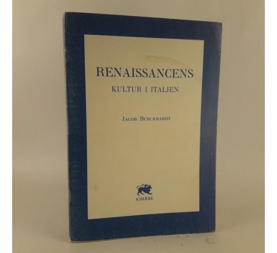 Renaissancens kultur i Italien af Jacob Burckhardt