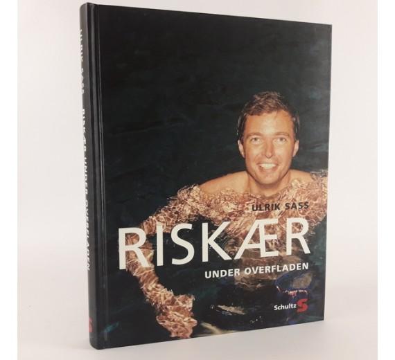 Riskær - under overfladen af Ulrik Sass.