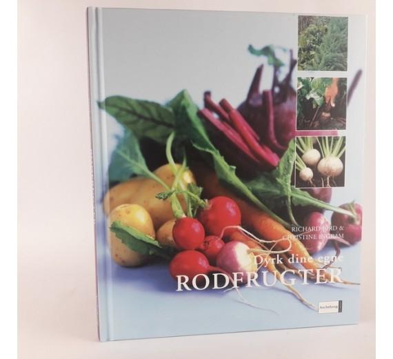 Dyrk dine egne rodfrugter af Richard Bird og Christine Ingram.