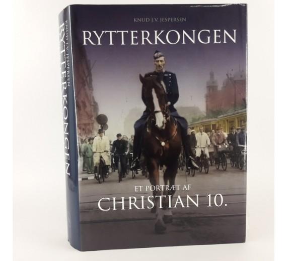 Rytterkongen - portræt af Christian X. skrevet af Knud J. V. Jespersen