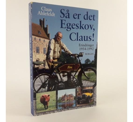 Så er det Egeskov, Claus! skrevet af Claus Ahlefeldt.