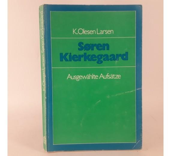 Søren Kierkegaard - Ausgewählte Aufsätze af K.Olesen Larsen