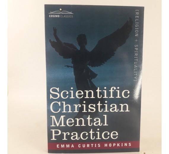 Scientific Christian Mental Practice af Emma Curtis Curtis Hopkins