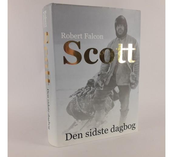 Robert Falcon Scott - den sidste dagbog