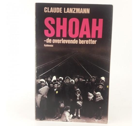 Shoah - de overlevende beretter af Claude Lanzmann