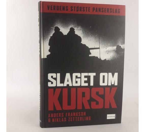 Slaget om Kursk af Anders Frankson & Niklas Zetterling
