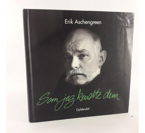 Som jeg kendte dem af Erik Aschengreen