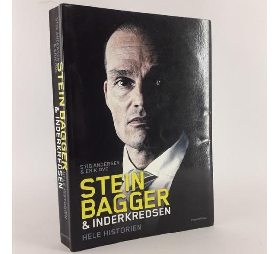 Stein Bagger & inderkredsen - hele historien skrevet af Stig Andersen og Erik Ove.