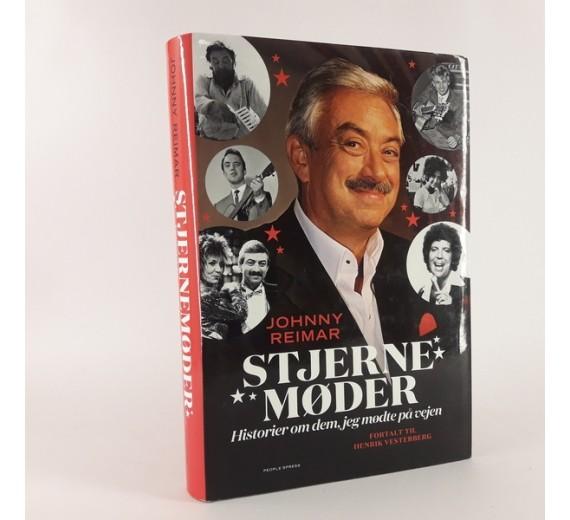Stjernemøder - Historier om dem jeg mødte på vejen af Johnny Reimar.