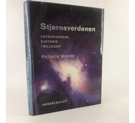 Stjerneverdenen - astronomiens historie i billeder af Patrick Moore